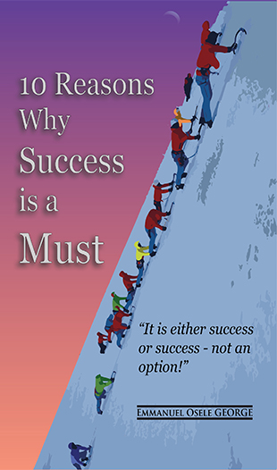 10 Reasons Why Success is a Must